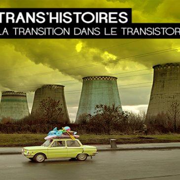 01/05/2017 – Emission Trans'Histoire #5