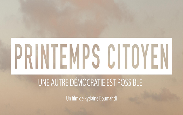25/06/17    Projection Débat   « Printemps citoyen »  de Ryslaine Boumahdi